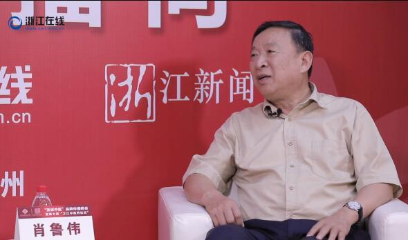 """肖鲁伟:传播浙江中医文化,打造""""浙派中医""""品牌"""